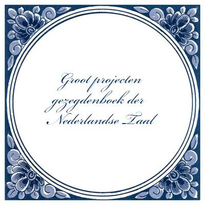 Nederlandse uitdrukkingen in projecten