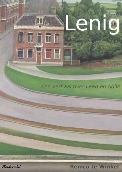 Lenig – Een verhaal over Lean en Agile